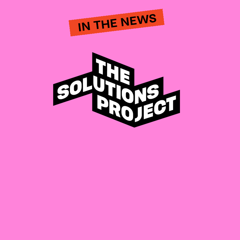 The Solutions Project, in the news.